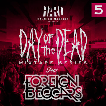 2012-10-23 - Foreign Beggars - Day Of The Dead Mixtape 5.jpg