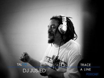 2013-01-28 - DJ Jus-Ed - Trace A Line Podcast (TAL100).jpg
