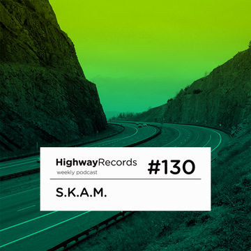 2013-09-30 - S.K.A.M. - Highway Podcast 130.jpg