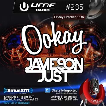 2013-10-11 - Jameson Just, Ookay - UMF Radio 235 -2.jpg