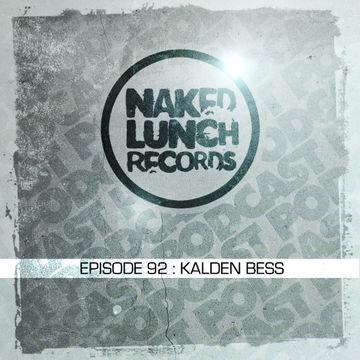 2014-03-21 - Kalden Bess - Naked Lunch Podcast 092.jpg