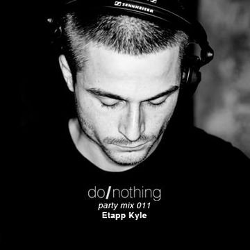 do-nothing-party-mix-011-etapp-kyle.jpg
