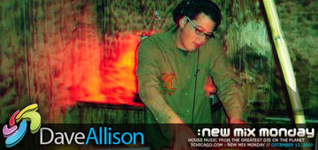 2010-12-13 - Dave Allison - New Mix Monday.jpg