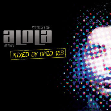 2011-03-29 - Omid 16B - Sounds Like Alola Volume 1 (Promo Mix).jpg
