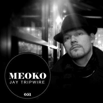 2012-12-13 - Jay Tripwire - Meoko Podcast 051.jpg