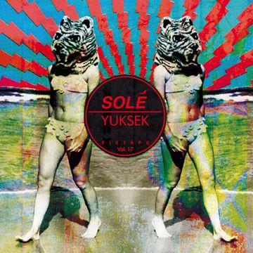 2013-09-24 - Yuksek - Solé Fixtape Vol. 17.jpg