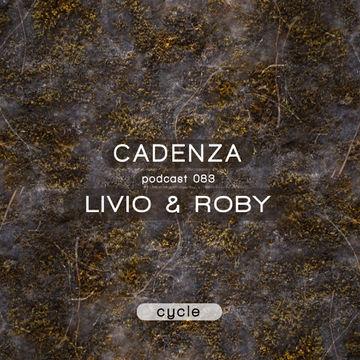 2013-09-25 - Livio & Roby - Cadenza Podcast 083 - Cycle.jpg