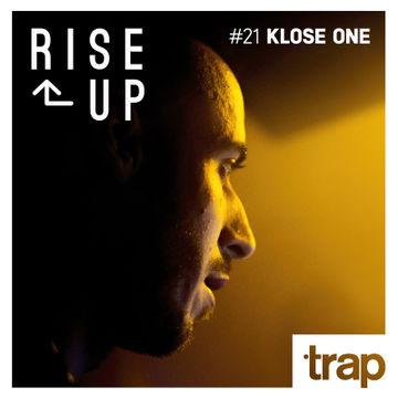2014-05-29 - Klose One - Rise Up 21 (Trap Magazine).jpg