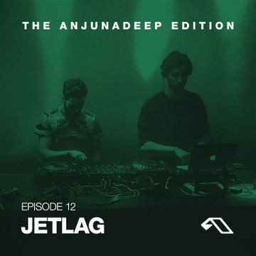 2014-07-31 - Jetlag - The Anjunadeep Edition 012.jpg