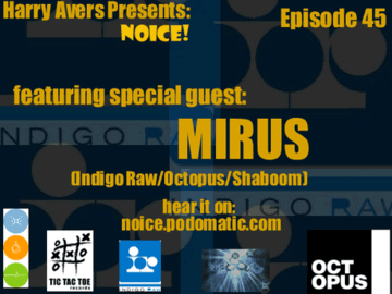 2009-06-09 - Mirus - Noice! Podcast 45.png
