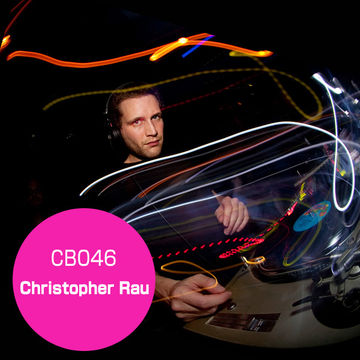 2010-09-13 - Christopher Rau - Clubberia Podcast 46.jpg