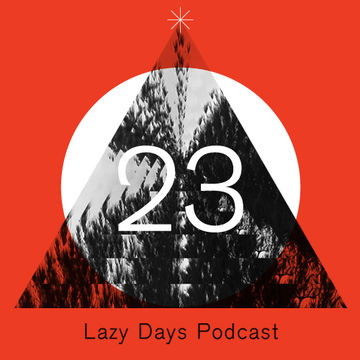 2011-12-08 - Fred Everything - Lazy Days Podcast 23.jpg
