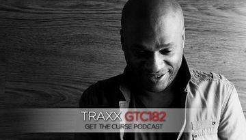 2012-07-30 - Traxx - Get The Curse (gtc182).jpg