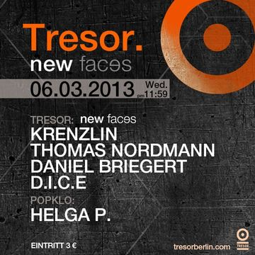 2013-03-06 - New Faces, Tresor.jpg