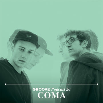 2013-08-28 - COMA - Groove Podcast 20.jpg