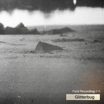 2010-09-07 - Glitterbug - Field Recording 014.jpg