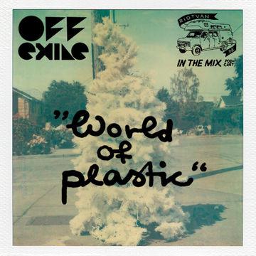 2011-12-15 - Off.Exile - World Of Plastic (Riotvan Podcast 9).jpg