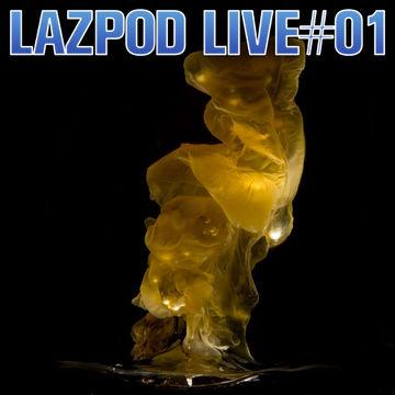 2013-03-10 - Damian Lazarus - Lazpod Live 1.jpg
