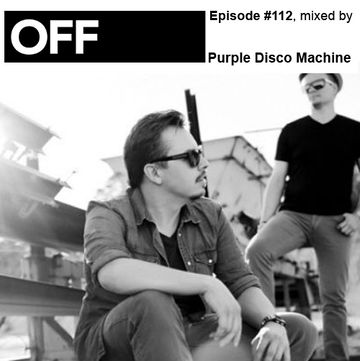 2013-09-23 - Purple Disco Machine - OFF Recordings Podcast 112.jpg