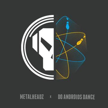 2014-04-01 - Blocks & Escher - Metalheadz x Do Androids Dance Mix.jpg