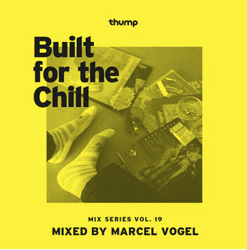 2014-04-27 - Marcel Vogel - Built For The Chill Vol. 19.jpg
