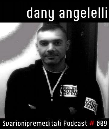 2011-09-10 - Dany Angelelli - Svarionipremeditati Podcast 009.jpg
