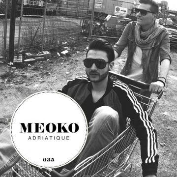 2012-10-02 - Adriatique - Meoko Podcast 035.jpg