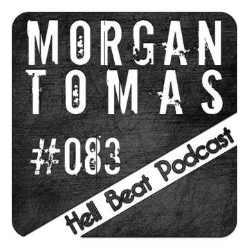 2014-03-17 - Morgan Tomas - Hell Beat Podcast 083.jpg