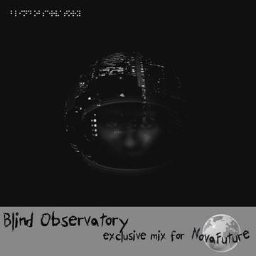2013-04-15 - Blind Observatory - NovaFuture Blog Mix.jpg
