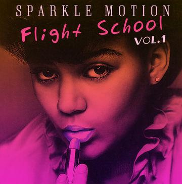 2009 - Sparkle Motion - Flight School Vol.1.jpg