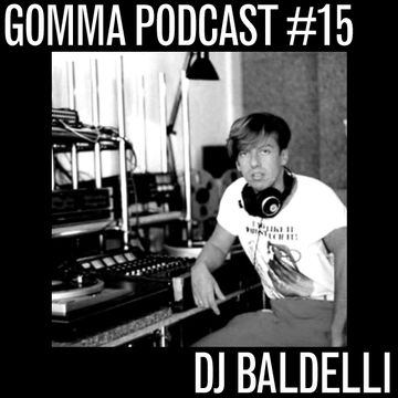 2010-01-11 - DJ Baldelli - Gomma Podcast 15.jpg