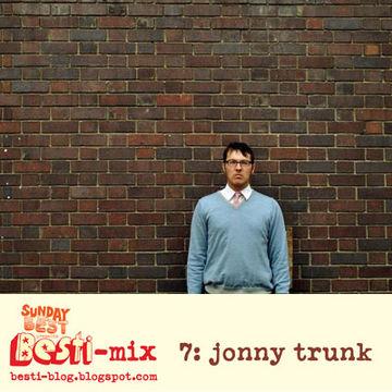 2010-03-03 - Jonny Trunk - Besti-Mix 7.jpg