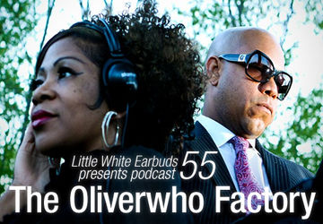 2010-08-09 - The Oliverwho Factory - LWE Podcast 55.jpg