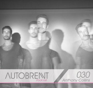 2011-0X - Anthony Collins - Autobrennt Podcast 030.jpg