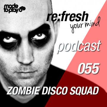2012-11-12 - Zombie Disco Squad - ReFresh Music Podcast 55.jpg