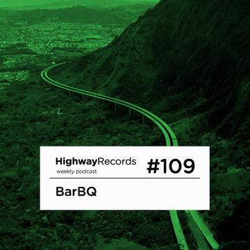 2013-04-15 - BarBQ - Highway Podcast 109.jpg