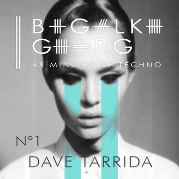 2013-11-03 - Dave Tarrida - 45 Minutes of Techno N°01.jpg