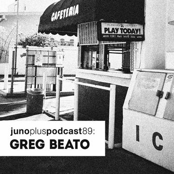 2014-06-16 - Greg Beato - Juno Plus Podcast 89.jpg