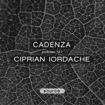 2014-07-30 - Ciprian Iordache - Cadenza Podcast 127 - Source.jpg