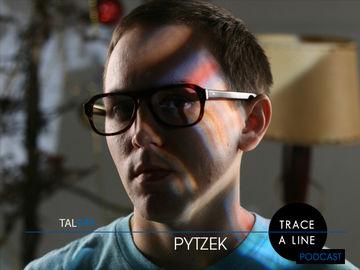 2011-06-11 - Pytzek - Trace A Line Podcast (TAL049).jpg