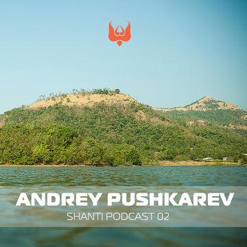 2012-05-14 - Andrey Pushkarev - Shanti Podcast 02.jpg