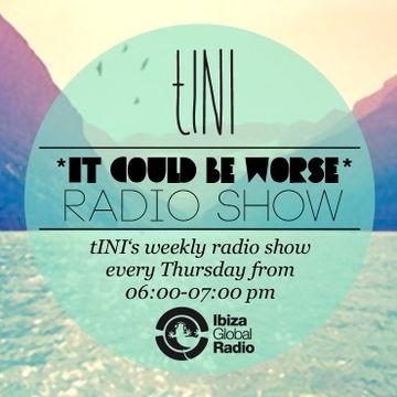 2012-09-20 - tINI & Enzo Siragusa - It Could Be Worse 11, Ibiza Global Radio.jpg