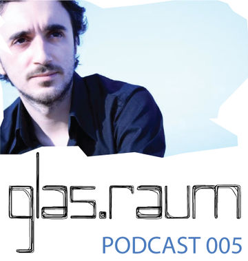 2013-10-30 - Leon - Glas.Raum Podcast 005.jpg