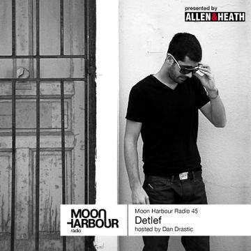 2014-01-17 - Dan Drastic, Detlef - Moon Harbour Radio 45.jpg