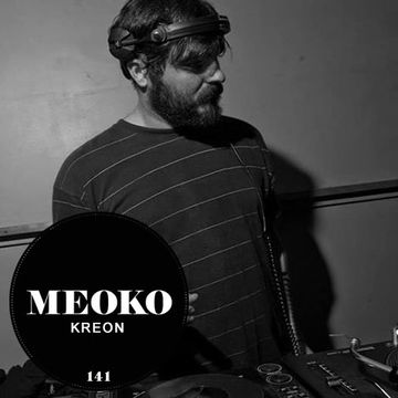 2014-06-06 - Kreon - Meoko Podcast 141.jpg