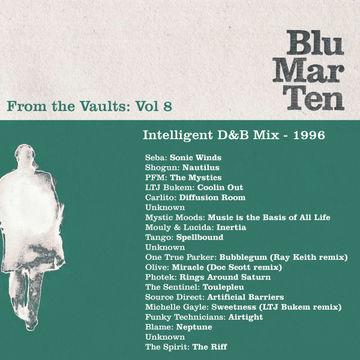 1996 - Blu Mar Ten - From The Vaults Vol.8 - Intelligent D&B Mix.jpg
