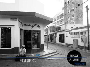 2012-12-17 - Eddie C - Trace A Line Podcast (TAL096).jpg