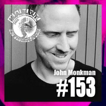 2014-06-17 - John Monkman - Get Physical Radio 153.jpg