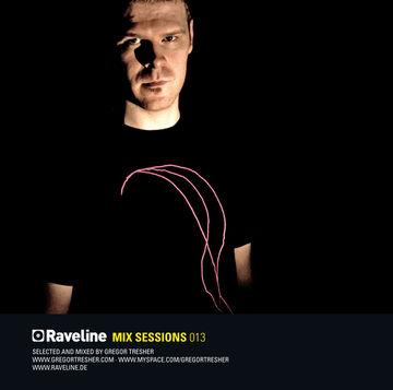 2009-09-01 - Gregor Tresher - Raveline Mix Sessions 013 -2.jpg
