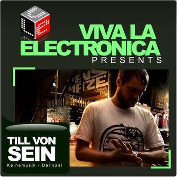 2010-09 - Till von Sein - Viva La Electronica.jpg